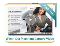 Watch our Merchant Capture video