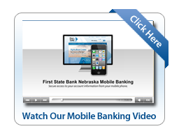 Click Here to Watch our Mobile Banking Video