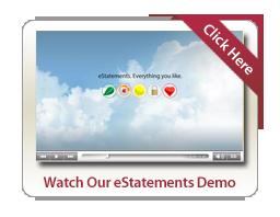 Watch our eStatement Demo