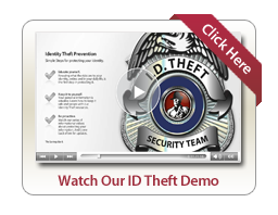 Watch our ID Theft Demo