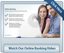 Watch our online banking video.