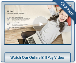 Watch our online bill pay video.