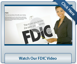 Watch Our FDIC Video