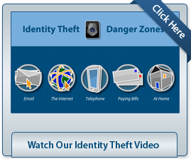 Watch Our Identity Theft Videos
