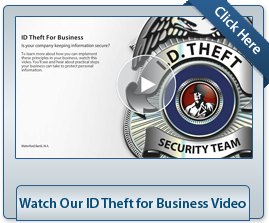 Watch Our ID Theft for Business Video