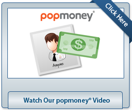 Watch Our popmoney Video